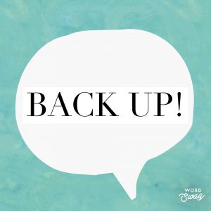 Back Up! - The Research Companion